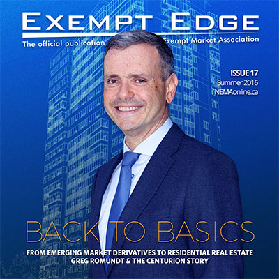 Back to Basics - From Emerging Market Derivatives to Residential Real Estate - Greg Romundt & the Centurion Story (NEMAonline, Exempt Edge Issue 17)